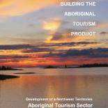 Building the Aboriginal Tourism Product