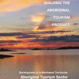Building the Aboriginal Tourism Product