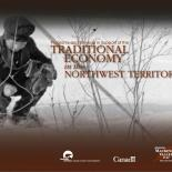 Traditional Economy in the Northwest Territories