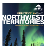 Northwest Territories Tourism Marketing Plan 2014-15