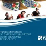 Programs and Services In Support of Northwest Territories Arts and Fine Crafts