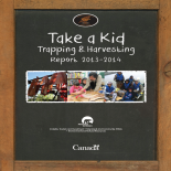 Take a Kid Trapping and Harvesting Report 2013/14